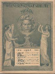 Wiener Monatshefte für Musik, (Zeitschrift für Musik, Musikliteratur, Theater und Konzert), Ausgabe E (1 Heft Ausgabe U),