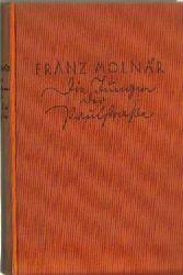 Molnar, Franz  Die Jungen der Paulstrasse