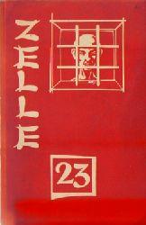 Bonnichon, P.A.  Zelle 23 (Ein Erlebnisbericht aus Gefängnissen des roten China)
