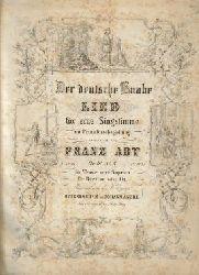 Abt, Franz  Der deutsche Knabe (Lied für eine Singstimme mit Pianofortebegleitung, Op. 61 No. 6, für Bariton oder Alt)