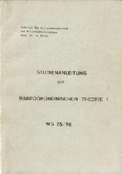 Funck, R. Prof.Dr.  Studienanleitung zur Makroökonomischen Theorie I (Wintersemester 75/76)