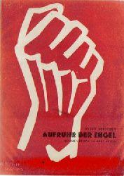 Brenner, Josef,  Aufruhr der Engel, (Bühnenstück in drei Akten),