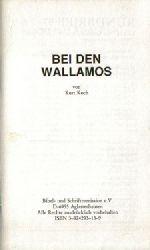 Koch, Kurt  Bei den Wallamos