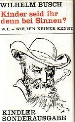 Busch, Wilhelm  24 Titel / 1. Das Wilhelm Busch mini Lesebuch (Geflügelte Worte, Verse und Zeichnungen)