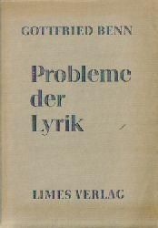 Benn, Gottfried  10 Titel / 1. Probleme der Lyrik (Vortrag in der Universität Marburg am 21. August 1951)