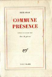 Char, Rene,:  Commune Presence,