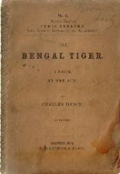 Dance, Charles  The Bengal Tiger (A Farce in one Act)