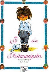 Stengel, Hansgeorg  7 Titel, davon 2 vom Autor SIGNIERT / 1. So ein Struwwelpeter (Lustige Geschichten und drollige Bilder für Kinder von 3 bis 6 Jahren)