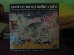 Ludwig, Volker und Jörg Friedrich  Nashörner schießen nicht (LP 33 U/min.) (Stück für Menschen ab 9) (Musik Birger Heymann)