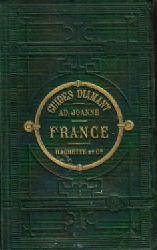 Joanne, Adolphe:  La France troiseme Ed.
