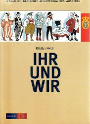 Hvidt, Kristian  Ihr und wir,Ihr und Wir (Dänemark aus der Sicht des Auslands - von 845 bis 2001)