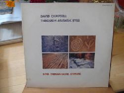Campbell, David  Through Arawak Eyes (LP) (Eine indianische Stimme)