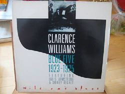 Williams, Clarence  Blue Five 1923-1925 Wild Cat Blues (LP 33 U/min.) (Featuring Louis Armstrong & Sidney Bechet)