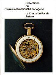 Uhrenmuseum La Chaux-de-Fonds  Collections du musee international d