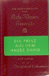 Asfa-Wossen Asserate  Ein Prinz aus dem Hause David und warum er in Deutschland blieb (Die Erinnerungen)