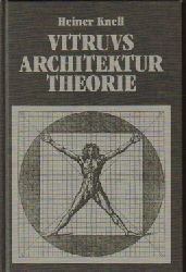 Knell, Heiner  Vitruvs Architekturtheorie (Versuch einer Interpretation)