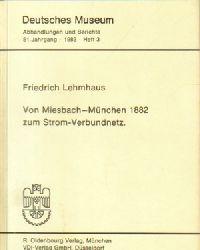 Deutsches Museum (Hg.)  Sammlung von 29 Abhandlungen und Berichte