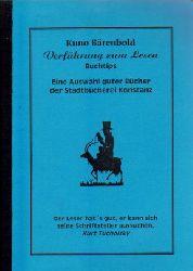 Bärenbold, Kuno,  Verführung zum Lesen (Eine Auswahl guter Bücher der Stadtbücherei Konstanz)