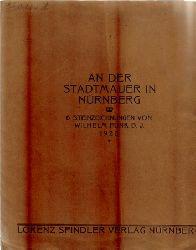 Funk, Wilhelm  An der Stadtmauer in Nürnberg (6 Steinzeichnungen)