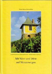 Böhme, Werner und Günther Rühle  Mit Wort und Wein auf Winzerwegen (200 Jahre Sächsische Weinbaugesellschaft - Weinbauverband Sachsen e. V.)