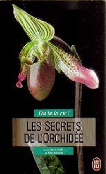 Cellier, Anne-Marie und Paul Starosta  J`ai lu la vie (Les Secrets de L`Orchidee)