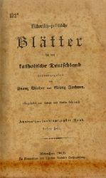 Binder, Franz und Georg Jochner  Historisch-politische Blätter für das katholische Deutschland. - 152. Band