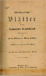 Binder, Franz und Georg Jochner  Historisch-politische Blätter für das katholische Deutschland. - 153. Band