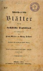 Binder, Franz und Georg Jochner  Historisch-politische Blätter für das katholische Deutschland. - 154. Band