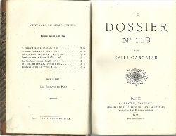 Gaboriau, Emile:  Le Dossier No 113