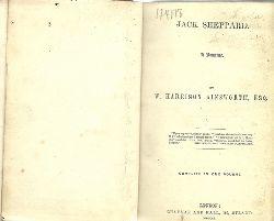 Ainsworth, Harrison W.  Jack Sheppard (A Romance)