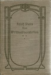 Stern, Adolf  Das Weihnachtsoratorium. Eine Novelle