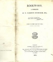 Ainsworth, William Harrison  Rookwood (A Romance)