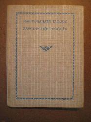 Tagore, Rabindrantah  Zwervende vogels