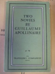 Apollinaire, Guillaume:  Two Novels (The debauched hospodar + Memoirs of a young rakehell)  1st printing