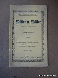 Buresch, Hans  Müller u. Müller (Schwank in einem Aufzuge)