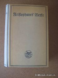 Aristophanes  Werke neue Auflage mit Einleitung v. Fischer und Schmid  3 Bände in einem Band