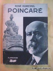 Poincare - Dumesnil, Rene:  Poincare 1st