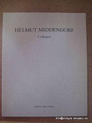 Middendorf, Helmut:  Collagen 1988-1990 1. Auflage