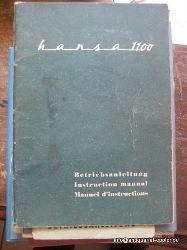 Goliath Werk  Hansa 1100 (Betriebsanleitung / Instruction Manual / Manuel d`instructions)