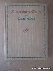 Schrey, Gerhard:  Siegerländer Sagen 1. Ausgabe