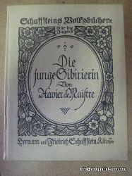 Maistre, Xavier de:  Die junge Sibirierin 1. Auflage