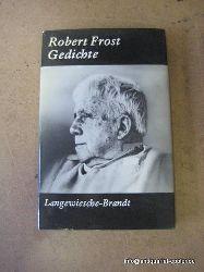 Frost, Robert:  Gedichte 1. dt. Ausgabe