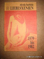 Bardola, Nicola  Liebesxenien 1979 bis 1982 (Gedichte)