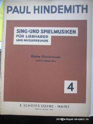 Hindemith, Paul:  Sing- und Spielmusiken für Liebhaber und Musikfreunde Nr. 4 (1929) (Kleine Klaviermusik - Leichte Fünftonstücke)  1st