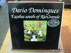 Domingues, Dario  Exodus south of Rio Grande (LP 33 U/min.)