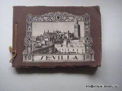 ohne Autor  Sevilla Broschur mit 56 Blatt Fotografien (alles Ansichten aus Sevilla)