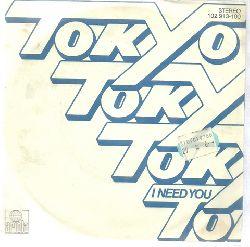 Tokyo  I need you + Tokyo (Single 45 UpM)