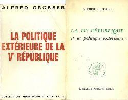 Grosser, Alfred  La IVe Republique et sa politique exterieure