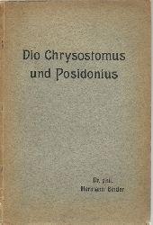 Binder, Hermann  Dio Chrysostomus und Posidonius (Quellenuntersuchungen zur Theologie des Dio von Prusa) (Inaugural-Dissertation)