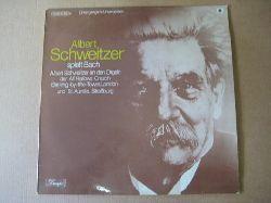 Schweitzer, Albert  Albert Schweitzer spielt Bach (LP 33 U/min.) (Albert Schweitzer an den Orgeln der All Hallows Church, Barking by the Tower, London und St. Aurelie, Straßburg)